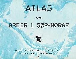 kart over isbreer i norge Atlas over norske breer   NVE kart over isbreer i norge